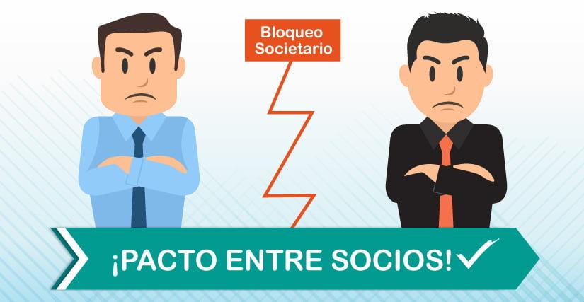 Pacto entre Socios es la mejor solución para el Bloqueo societario