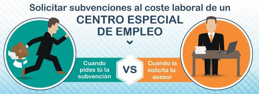 ¿Es más cómodo pedir subvenciones a centros especiales de empleo tú o tu asesoría empresarial?