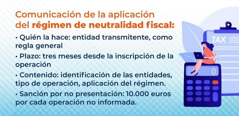 Comunicación a la AEAT de la aplicación del régimen de neutralidad fiscal