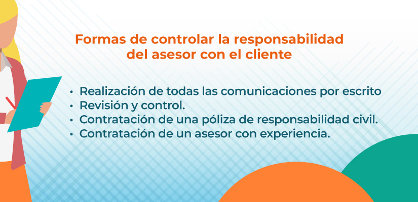 en qué consiste la responsabilidad del asesor con el cliente